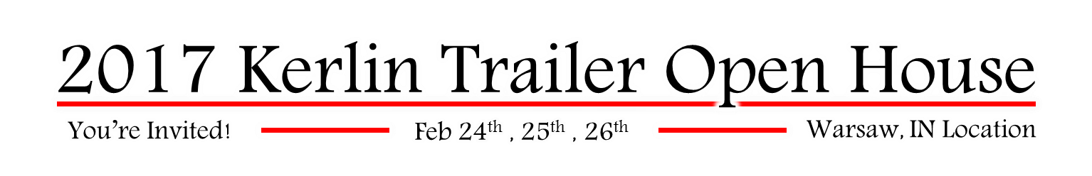 2017 Kerlin Trailer Open House