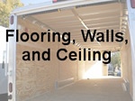 Trailer Flooring, Walls & Ceiling